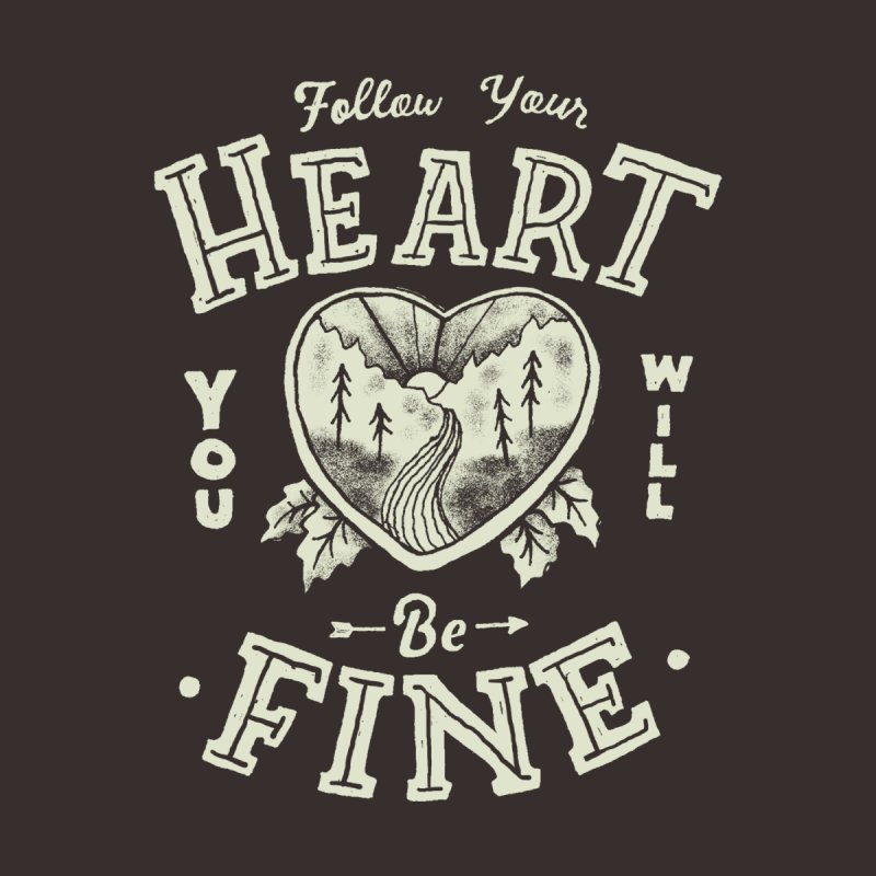You'll be Fine Men's T-Shirt by Tatak Waskitho