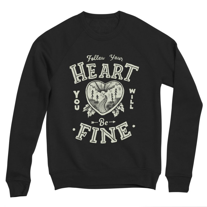 You'll be Fine Men's Sponge Fleece Sweatshirt by Tatak Waskitho