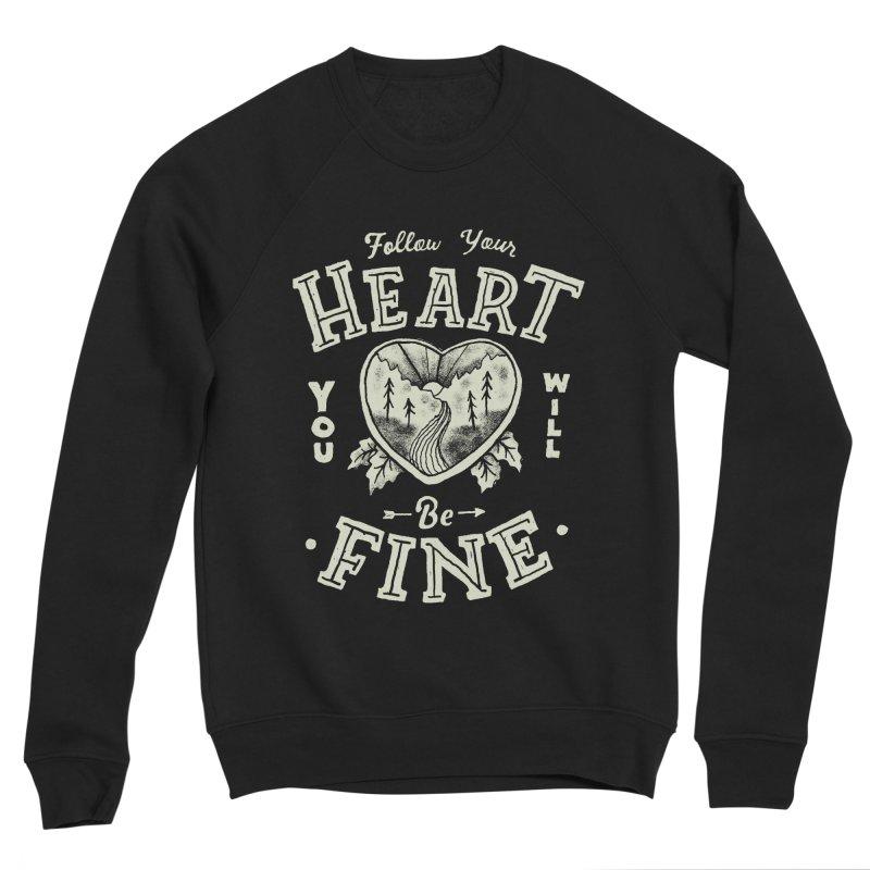 You'll be Fine Women's Sponge Fleece Sweatshirt by Tatak Waskitho