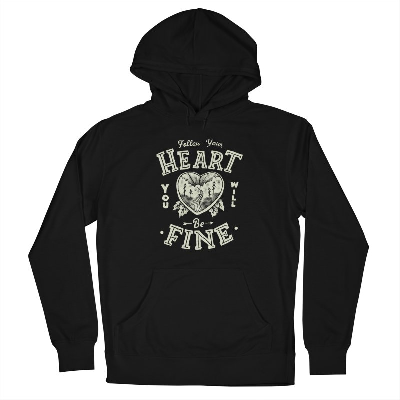 You'll be Fine Women's Pullover Hoody by Tatak Waskitho