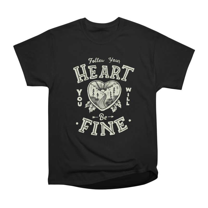 You'll be Fine Men's Heavyweight T-Shirt by Tatak Waskitho