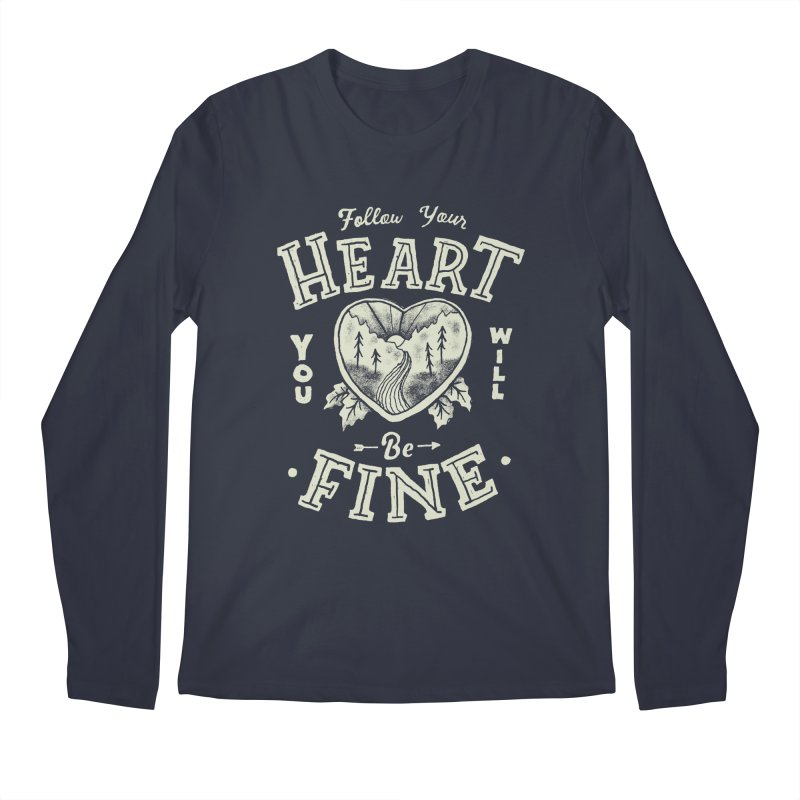 You'll be Fine Men's Regular Longsleeve T-Shirt by skitchism's Artist Shop