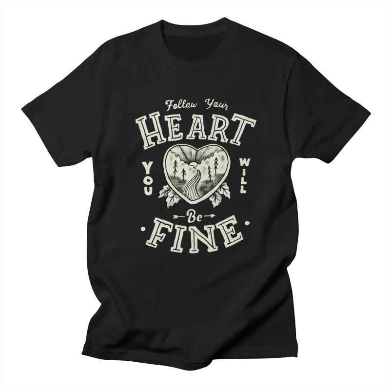 You'll be Fine Men's Regular T-Shirt by skitchism's Artist Shop