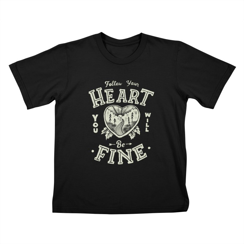 You'll be Fine Kids T-Shirt by Tatak Waskitho