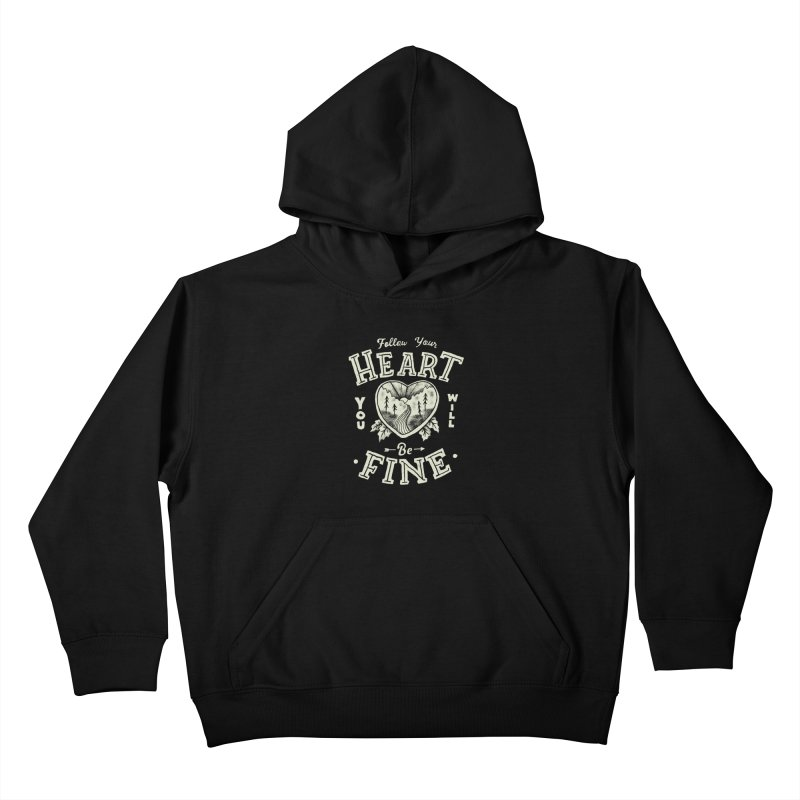 You'll be Fine Kids Pullover Hoody by Tatak Waskitho