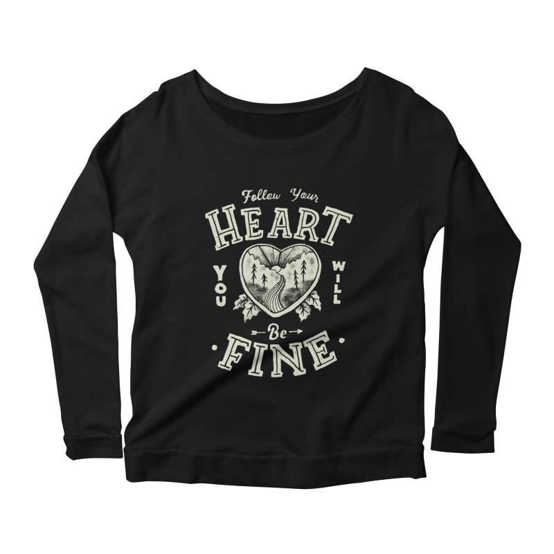 You'll be Fine Women's Scoop Neck Longsleeve T-Shirt by Tatak Waskitho