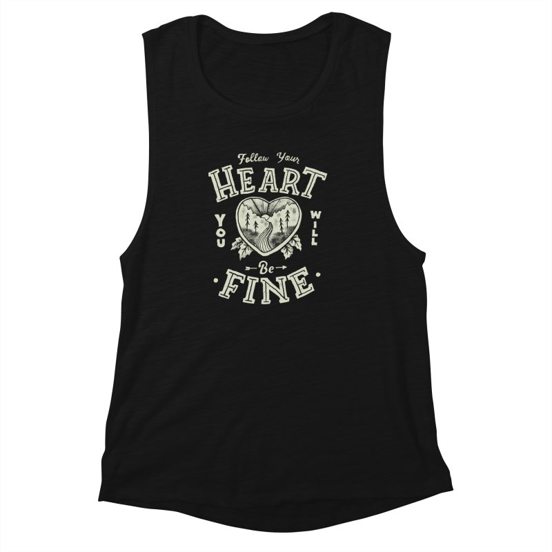 You'll be Fine Women's Muscle Tank by skitchism's Artist Shop