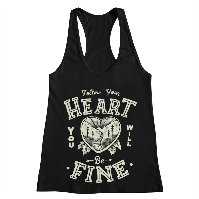 You'll be Fine Women's Racerback Tank by Tatak Waskitho