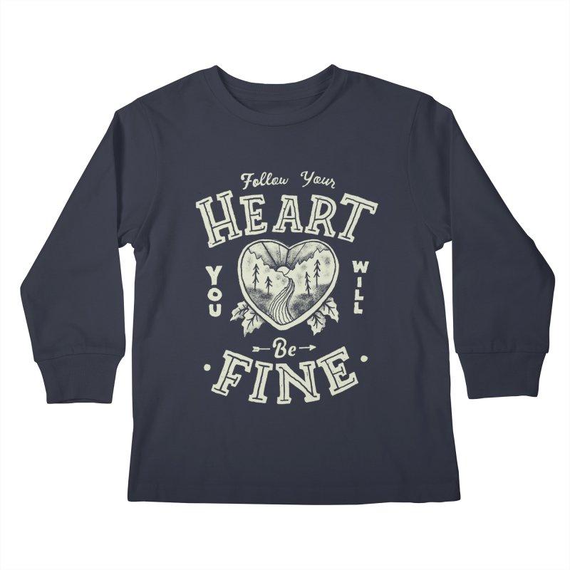 You'll be Fine Kids Longsleeve T-Shirt by Tatak Waskitho