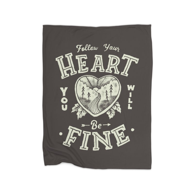 You'll be Fine Home Fleece Blanket Blanket by Tatak Waskitho