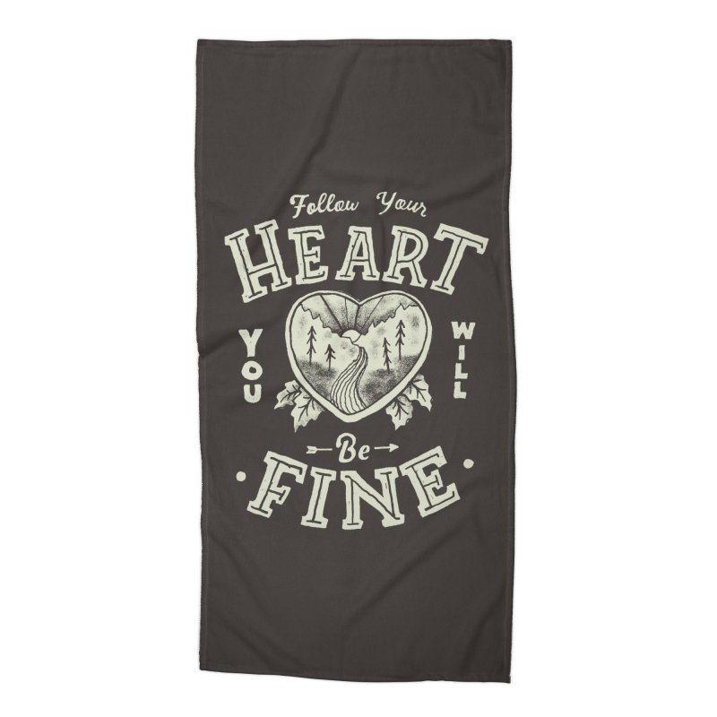 You'll be Fine Accessories Beach Towel by Tatak Waskitho