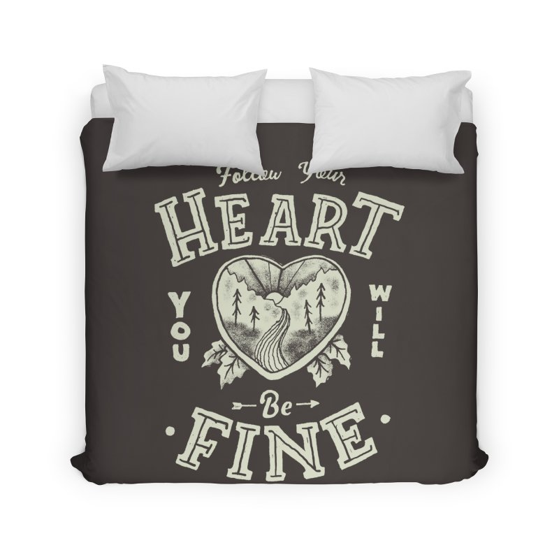 You'll be Fine Home Duvet by Tatak Waskitho