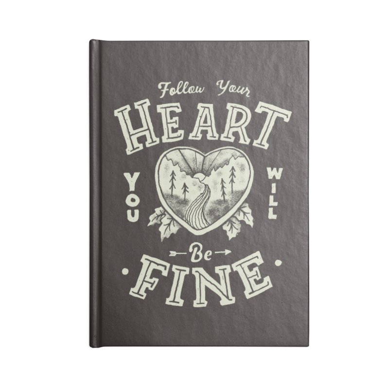 You'll be Fine Accessories Lined Journal Notebook by Tatak Waskitho