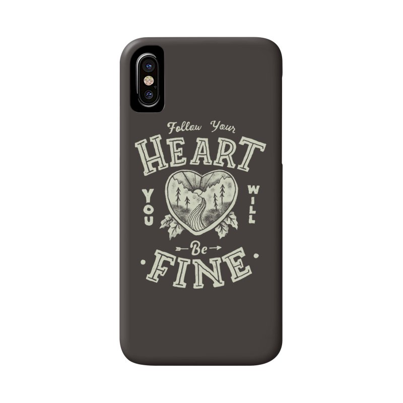 You'll be Fine Accessories Phone Case by skitchism's Artist Shop