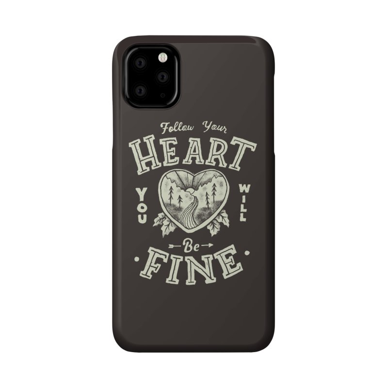You'll be Fine Accessories Phone Case by Tatak Waskitho