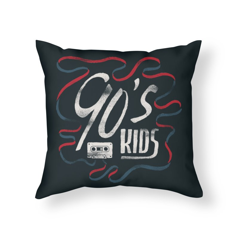 90s Kids Home Throw Pillow by skitchism's Artist Shop