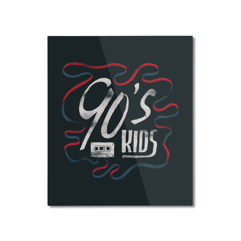 90s Kids Home Mounted Aluminum Print by skitchism's Artist Shop