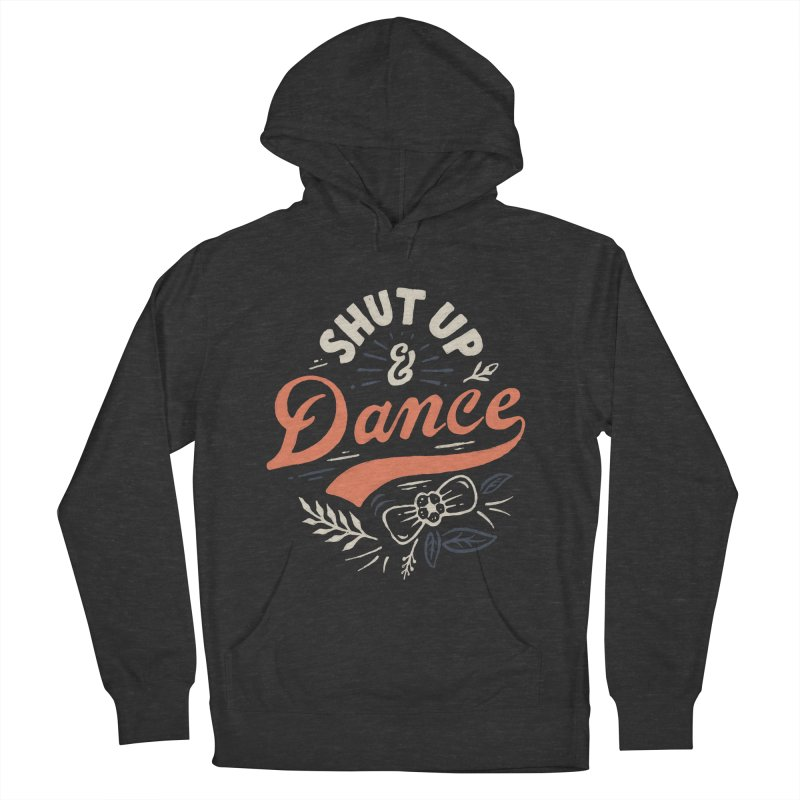 Shut Up Men's French Terry Pullover Hoody by skitchism's Artist Shop