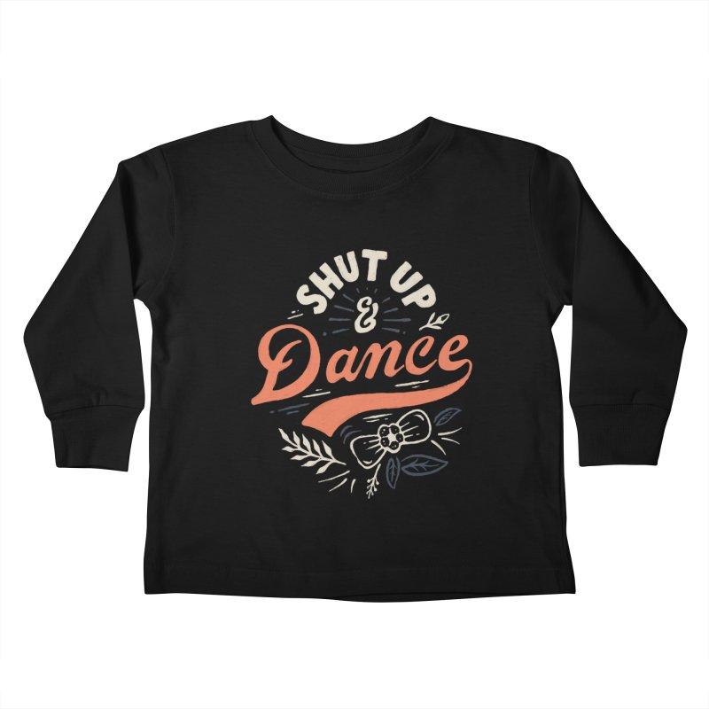 Shut Up Kids Toddler Longsleeve T-Shirt by Tatak Waskitho