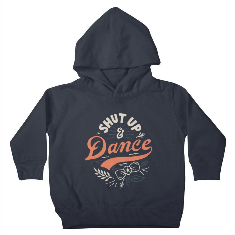 Shut Up Kids Toddler Pullover Hoody by Tatak Waskitho
