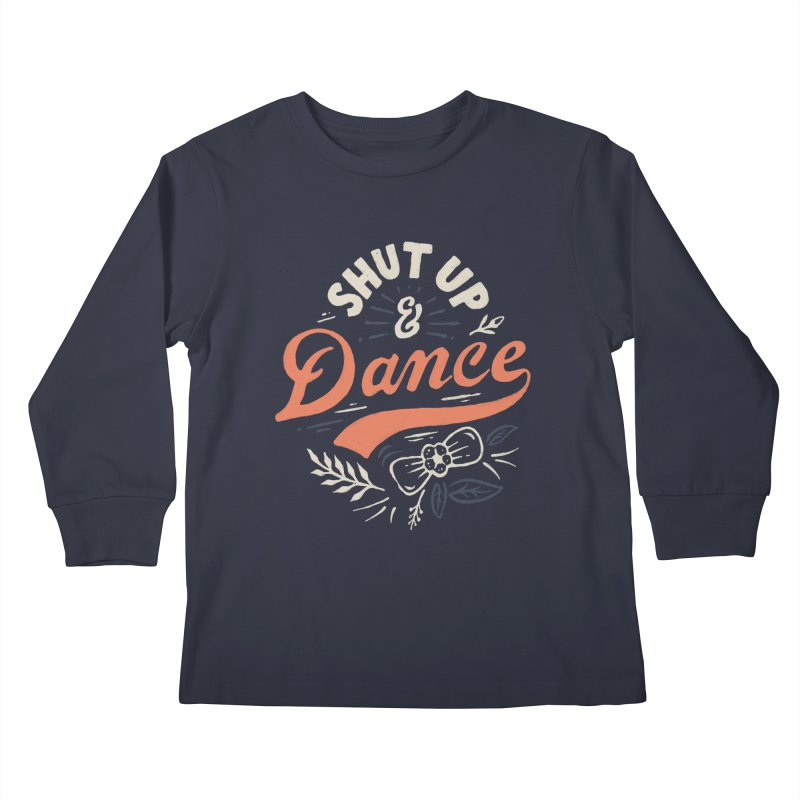Shut Up Kids Longsleeve T-Shirt by Tatak Waskitho