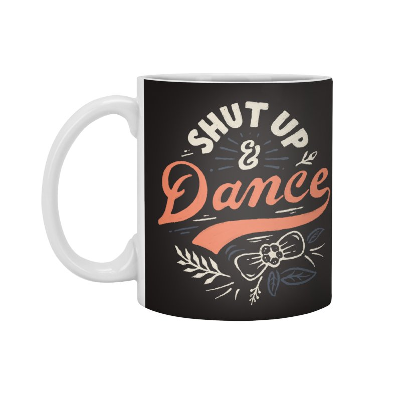 Shut Up Accessories Standard Mug by Tatak Waskitho