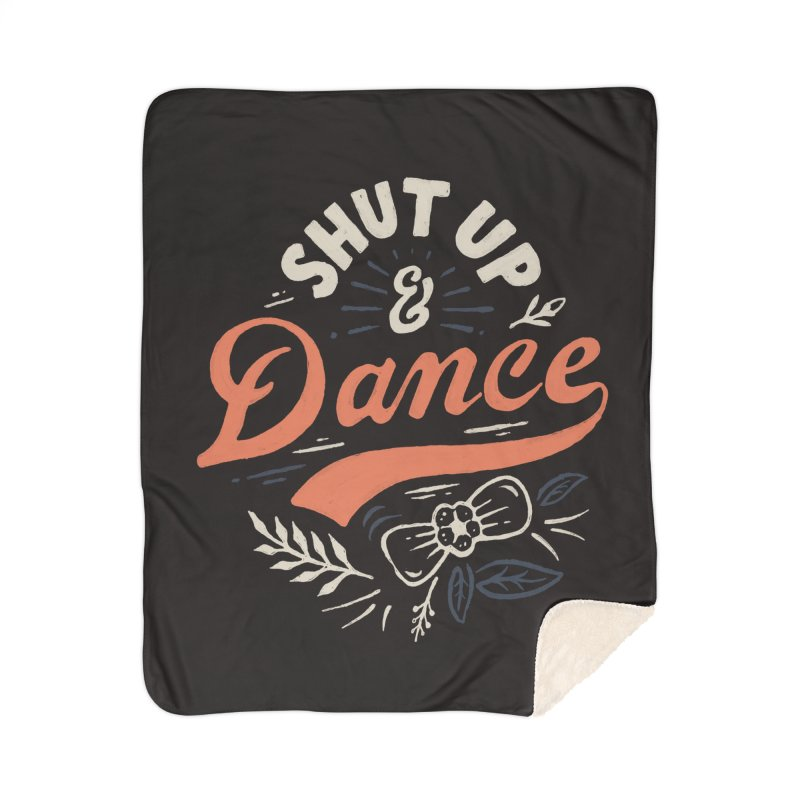 Shut Up Home Sherpa Blanket Blanket by Tatak Waskitho