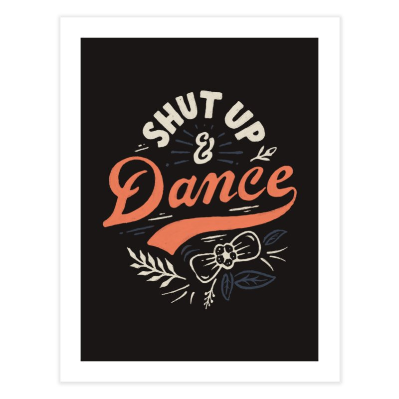 Shut Up Home Fine Art Print by Tatak Waskitho