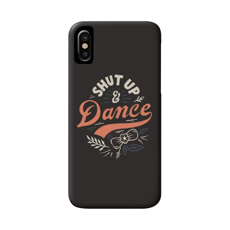 Shut Up Accessories Phone Case by skitchism's Artist Shop