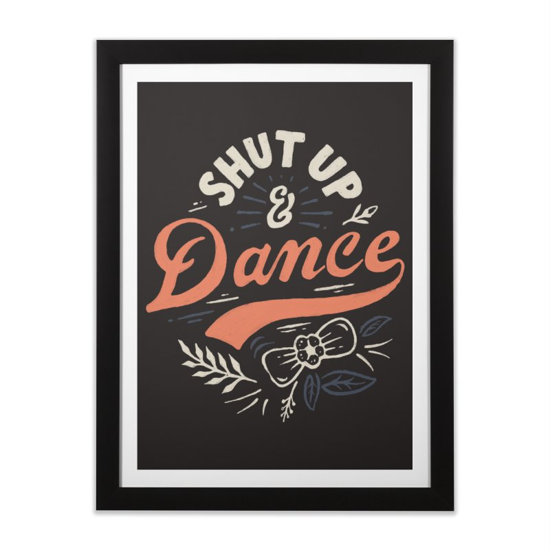 Shut Up Home Framed Fine Art Print by skitchism's Artist Shop