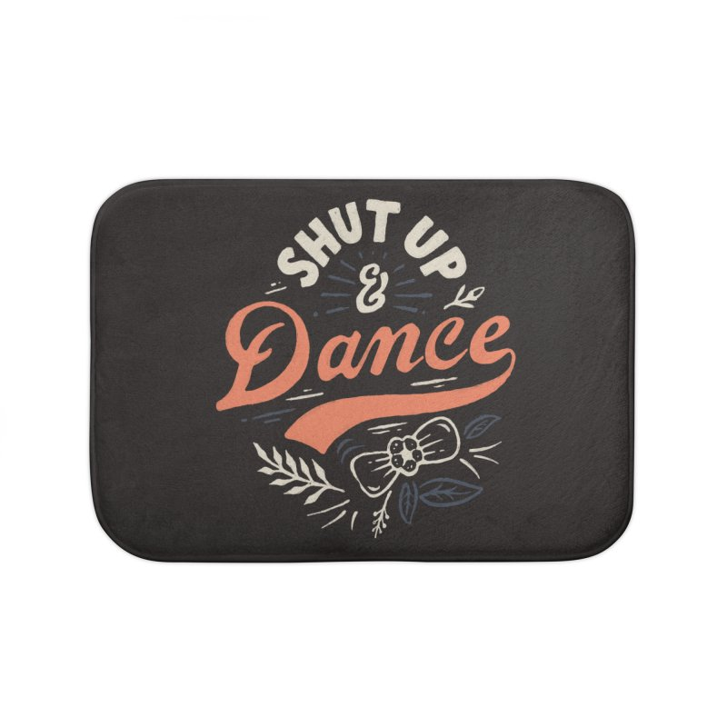 Shut Up Home Bath Mat by skitchism's Artist Shop