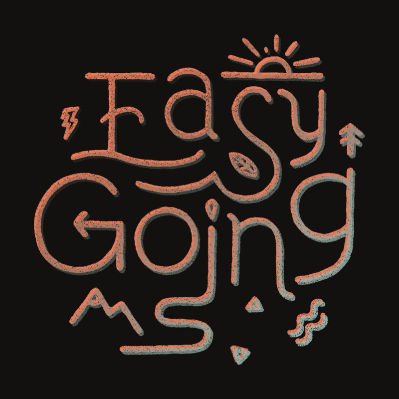 Easy Going by Tatak Waskitho