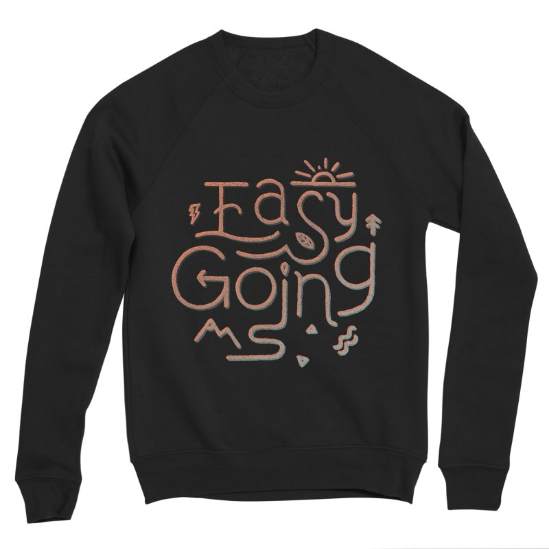 Easy Going Women's Sponge Fleece Sweatshirt by skitchism's Artist Shop