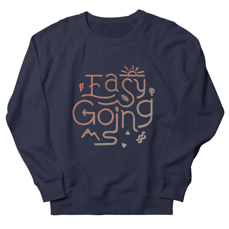 Easy Going Men's French Terry Sweatshirt by skitchism's Artist Shop