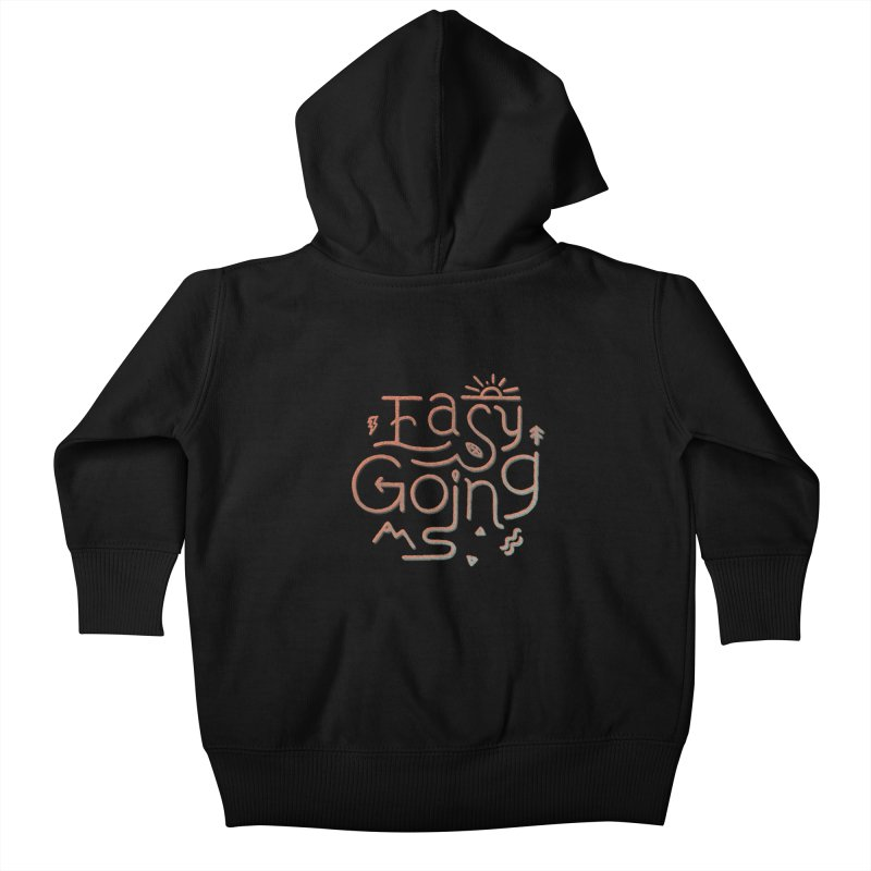 Easy Going Kids Baby Zip-Up Hoody by skitchism's Artist Shop