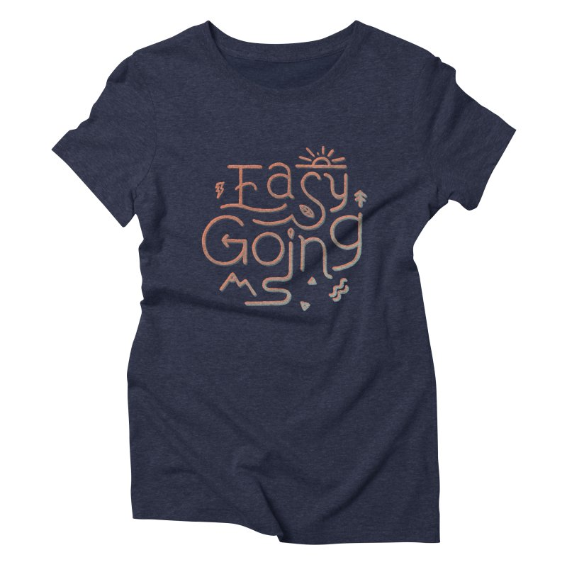Easy Going Women's Triblend T-Shirt by skitchism's Artist Shop