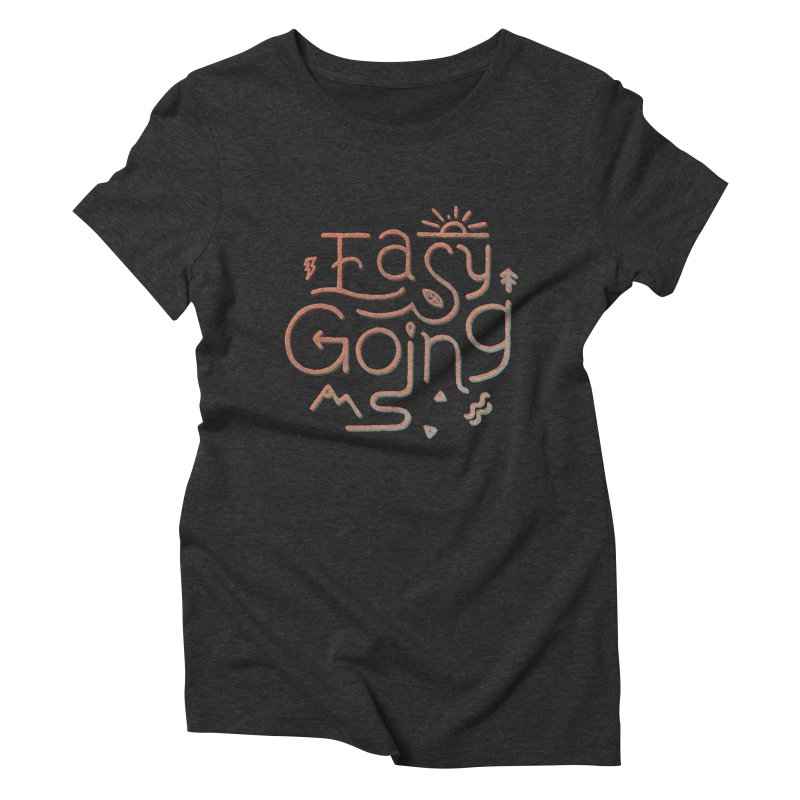 Easy Going Women's Triblend T-Shirt by Tatak Waskitho