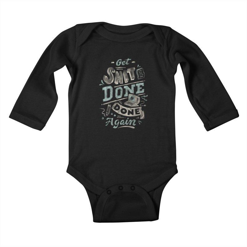 Get Shit Done Kids Baby Longsleeve Bodysuit by Tatak Waskitho