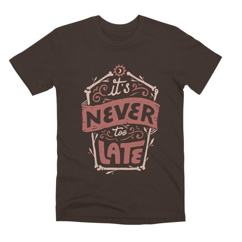 Never Late Men's Premium T-Shirt by Tatak Waskitho
