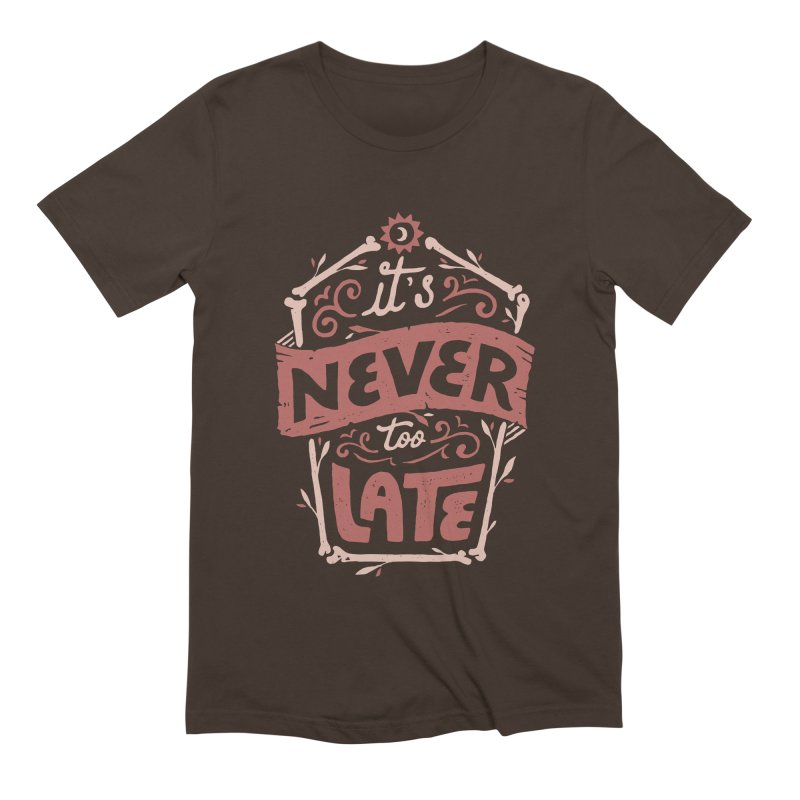 Never Late Men's Extra Soft T-Shirt by Tatak Waskitho