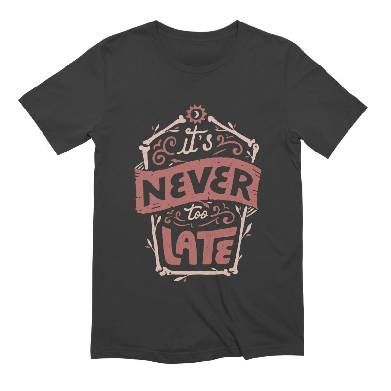 Never Late Men's Extra Soft T-Shirt by skitchism's Artist Shop