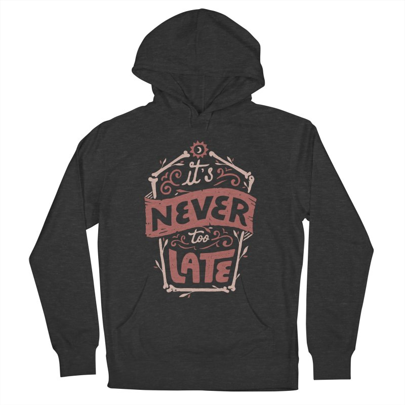 Never Late Men's French Terry Pullover Hoody by Tatak Waskitho