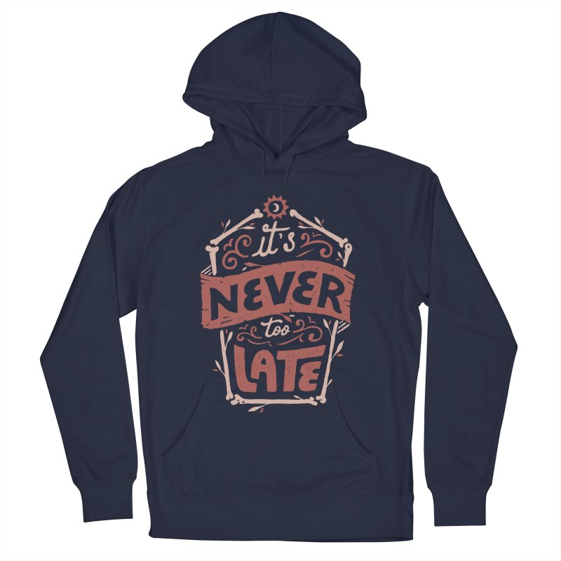 Never Late Men's French Terry Pullover Hoody by skitchism's Artist Shop