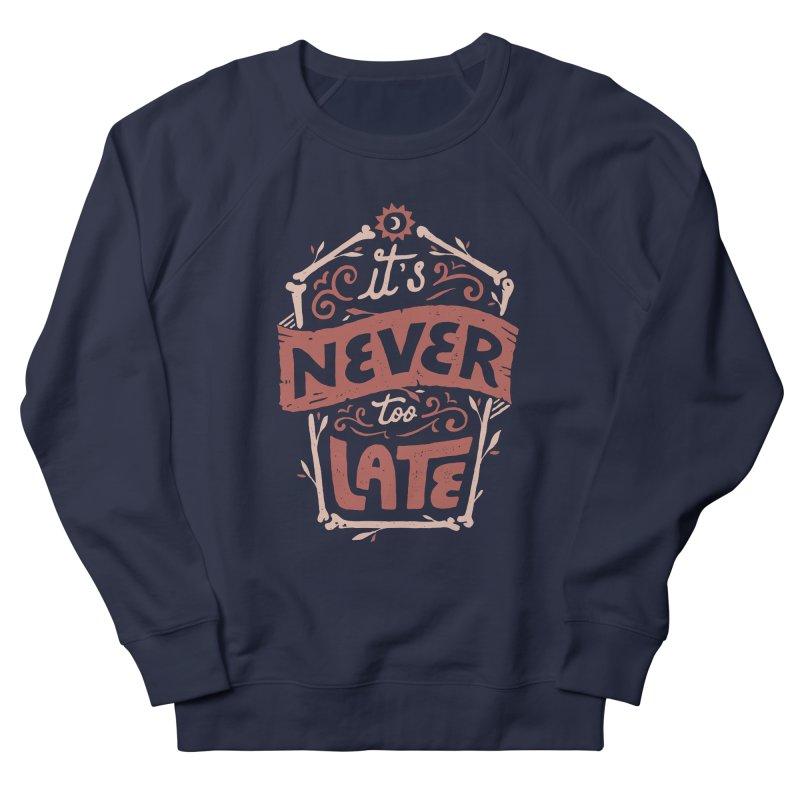 Never Late Men's French Terry Sweatshirt by Tatak Waskitho