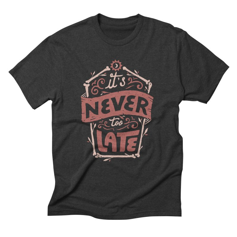 Never Late Men's Triblend T-Shirt by Tatak Waskitho