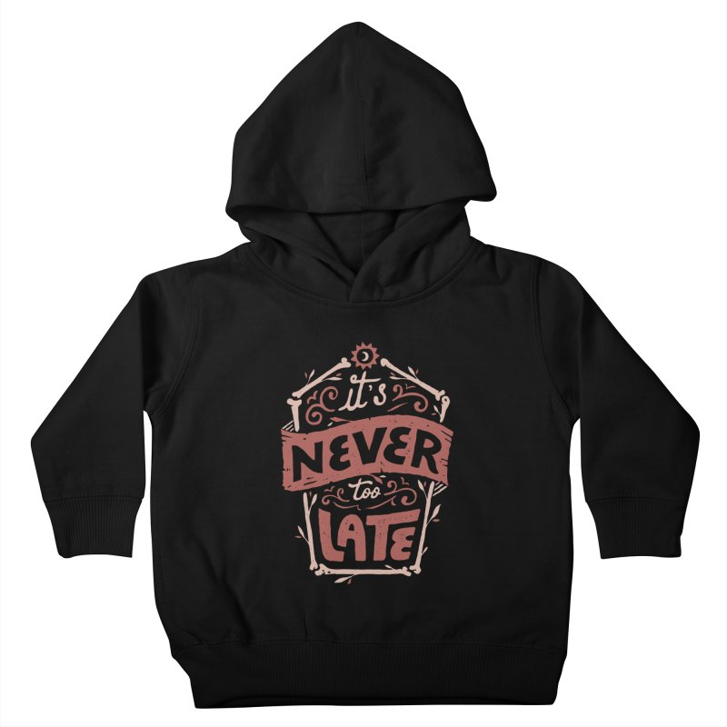 Never Late Kids Toddler Pullover Hoody by Tatak Waskitho