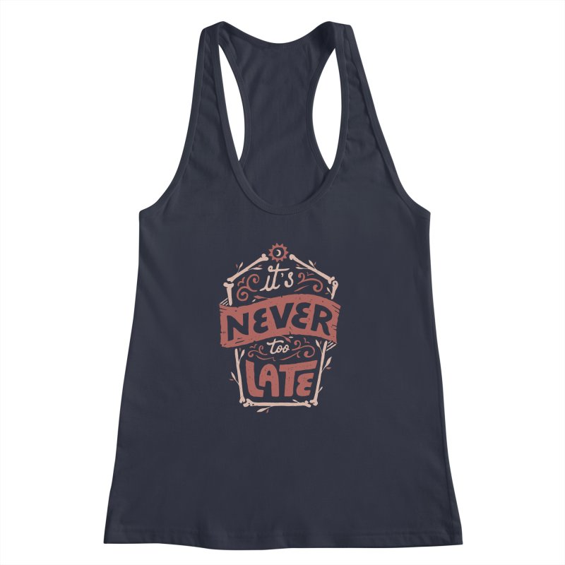 Never Late Women's Racerback Tank by Tatak Waskitho