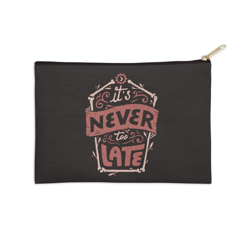 Never Late Accessories Zip Pouch by Tatak Waskitho