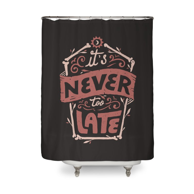 Never Late Home Shower Curtain by Tatak Waskitho