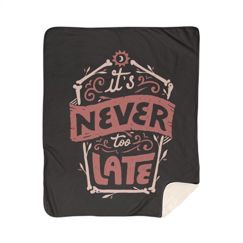 Never Late Home Sherpa Blanket Blanket by Tatak Waskitho